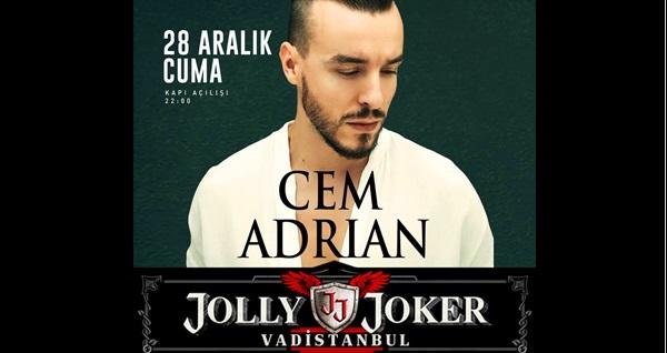 28 Şubat'ta Jolly Joker Vadistanbul Sahnesi'nde gerçekleşecek Cem Adrian konserine biletler 59,90 TL'den başlayan fiyatlarla! 28 Şubat 2019 | 21:00 | Jolly Joker Vadistanbul Sahnesi