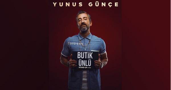 """Yunus Günçe'den yeni stand up! ''Butik Ünlü'' oyununa biletler 56 TL yerine 33 TL! Tarih ve konum seçimi yapmak için """"Hemen Al"""" butonuna tıklayınız."""