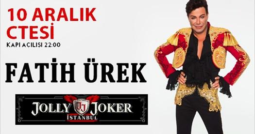 10 Aralık'ta Jolly Joker İstanbul sahnesinde gerçekleşecek Fatih Ürek konserine biletler 49,90 TL! 10 Aralık 2016 | 22.00 | Jolly Joker İstanbul