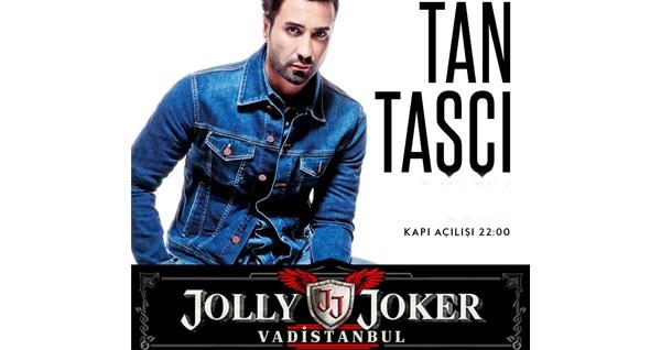 15 Aralık'ta Jolly Joker Vadistanbul Sahnesi'nde gerçekleşecek Tan Taşçı konserine biletler 59,90 TL'den başlayan fiyatlarla! 15 Aralık 2018 | 22:00 | Jolly Joker Vadistanbul
