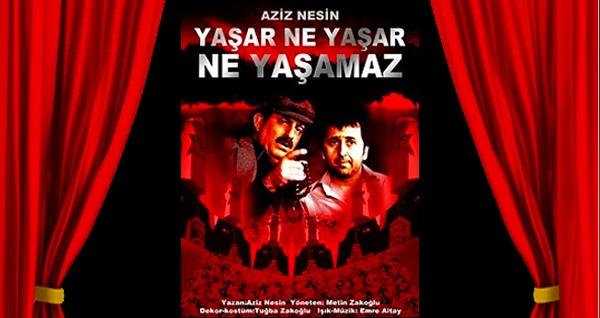 """Metin Zakoğlu yorumuyla, Aziz Nesin'in ölümsüz eseri """"Yaşar Ne Yaşar Ne Yaşamaz"""" oyununa biletler 79 TL yerine 40 TL! Tarih ve konum seçimi yapmak için """"Hemen Al"""" butonuna tıklayınız."""