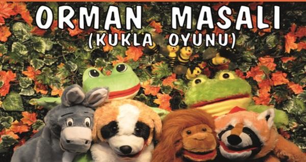 """Gösteri Sanatları Merkezi'nden 'Orman Masalı' adlı çocuk tiyatro oyununa bilet (kukla & drama atölyesi hediyeli) 35 TL yerine 19,90 TL! Tarih ve konum seçimi yapmak için """"Hemen Al"""" butonuna tıklayınız."""