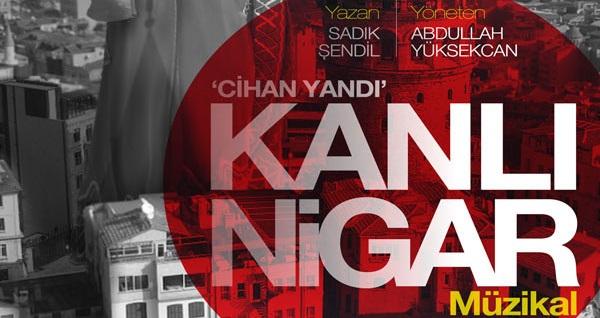 """Geleneksel Türk Tiyatromuzun en önemli figürlerinden biri olan """"Kanlı Nigar Müzikali""""ne biletler 50 TL yerine 30 TL! Tarih ve konum seçimi yapmak için """"Hemen Al"""" butonuna tıklayınız."""