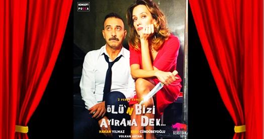 """Hakan Yılmaz ve Ebru Cündübeyoğlu'nun oynadığı """"Ölü'n Bizi Ayırana Dek"""" adlı 2 perdelik komedi oyununa biletler 89,75 TL yerine 76,28 TL! Tarih ve konum seçimi yapmak için """"Hemen Al"""" butonuna tıklayınız."""