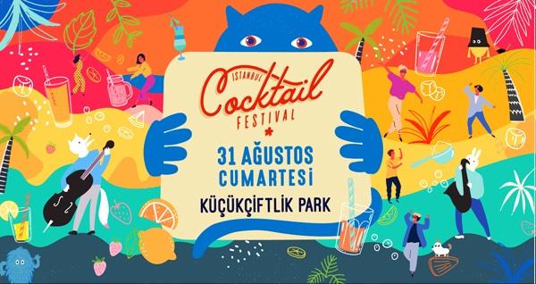 31 Ağustos'ta İstanbul Küçükçiftlik Park'ta gerçekleşecek İstanbul Cocktail Festivali için biletler 75 TL! 31 Ağustos 2019 | 14:00-00:00 | İstanbul Küçükçiftlik Park