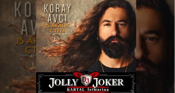 15 Aralık'ta Jolly Joker Kartal İstMarina Sahnesi'nde gerçekleşecek Koray Avcı konserine biletler 59,90 TL'den başlayan fiyatlarla! 15 Aralık 2018 | 22:00 | Jolly Joker Kartal İstMarina Sahnesi