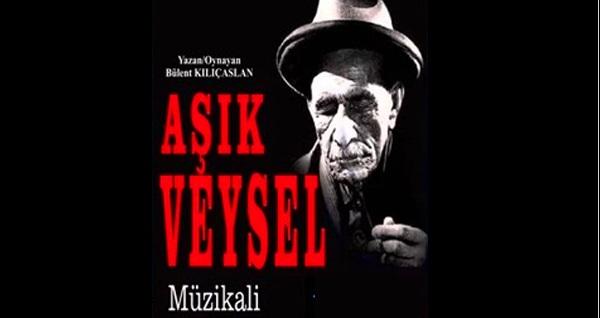 """Yunus Emre Kültür Merkezi Turhan Tuzcu Salonu'nda gerçekleşecek Aşık Veysel müzikali için biletler 50 TL yerine 30 TL! Tarih ve konum seçimi yapmak için """"Hemen Al"""" butonuna tıklayınız."""