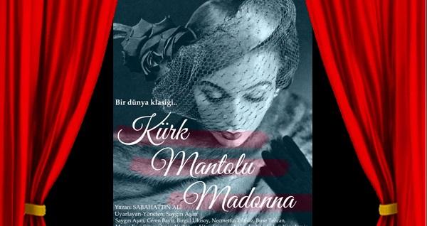 """''Kürk Mantolu Madonna'' oyununa biletler 67 TL yerine 40 TL! Tarih ve konum seçimi yapmak için """"Hemen Al"""" butonuna tıklayınız."""