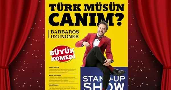 """Barbaros Uzunöner'in """"Türk Müsün Canım?"""" adlı gösterisine biletler 56 TL yerine 34,90 TL! Tarih ve konum seçimi yapmak için """"Hemen Al"""" butonuna tıklayınız."""