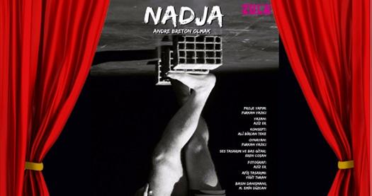"""Aziz Er'in yazdığı """"Nadja"""" oyunu için biletler 34,50 TL yerine 17,50 TL! Tarih ve konum seçimi yapmak için """"Hemen Al"""" butonuna tıklayınız."""