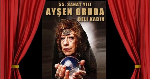 """55. sanat yılını dolduran Ayşen Gruda'nın """"Deli Kadın"""" oyununa biletler 56 TL yerine 33,60 TL! Tarih ve konum seçimi yapmak için """"Hemen Al"""" butonuna tıklayınız."""