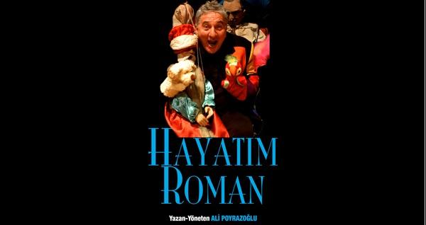 """Ali Poyrazoğlu'ndan 'Hayatım Roman' tiyatro oyununa biletler 90,50 TL yerine 55 TL! Tarih ve konum seçimi yapmak için """"Hemen Al"""" butonuna tıklayınız."""
