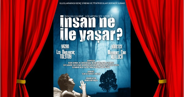 """Yılın izlenmesi gereken oyunu """"İnsan Ne ile Yaşar?"""" adlı oyuna biletler 50 TL yerine 30 TL! 19 Aralık 2019   20:00   Yenimahalle Belediyesi Dört Mevsim Tiyatro Salonu"""