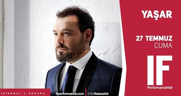 27 Temmuz'da IF Performance Hall Ataşehir Sahnesi'nde gerçekleşecek Yaşar konseri için biletler 99 TL yerine 59,40 TL! 27 Temmuz 2018 | 21:00 | IF Performance Hall Ataşehir