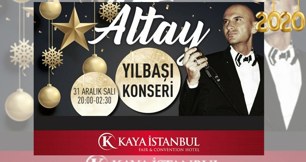 Kaya İstanbul Fair & Convention Hotel'de Altay eşliğinde yılbaşı programı ve konaklama seçenekleri