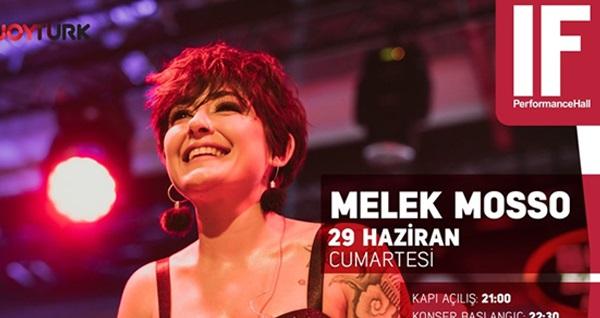 29 Haziran'da  IF Performance Hall Ataşehir Sahnesi'nde gerçekleşecek Melek Mosso konserine biletler 66 TL yerine 30 TL! 29 Haziran 2019 | 22:30 | IF Performance Hall Ataşehir