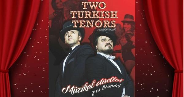 """'Two Turkish Tenors' müzikal tiyatro oyununa biletler 101,75 TL yerine 61 TL! Tarih ve konum seçimi yapmak için """"Hemen Al"""" butonuna tıklayınız."""