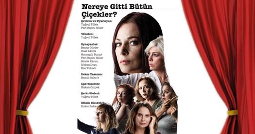 """Bir mülteci kampında yaşayan kadınların hayatını anlatan, Tuğrul Tülek'in yönettiği Şenay Gürler'in oynadığı """"Nereye Gitti Bütün Çiçekler"""" tiyatro oyununa biletler 56 TL yerine 34 TL! Oyun, tarih ve konum seçimi yapmak için """"Hemen Al"""" butonuna tıklayınız."""