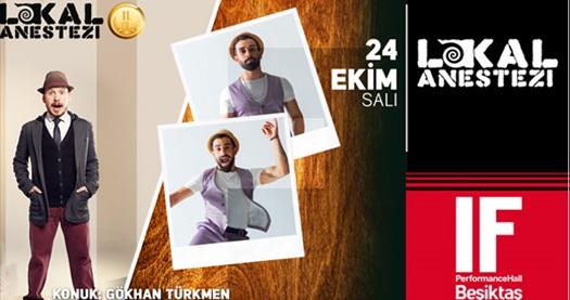 24 Ekim'de IF Performance Hall Beşiktaş Sahnesi'nde gerçekleşecek Gökhan Türkmen'in konuk olduğu Lokal Anestezi Talk Show programına giriş biletleri 20 TL yerine 12 TL! 24 Ekim 2017 | 21.00 |  IF Performance Hall Beşiktaş Sahnesi