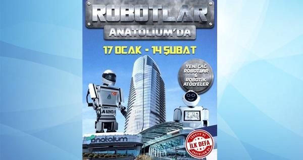 17 Ocak - 14 Şubat tarihlerinde Türkiye'de ilk defa gerçekleşecek İnsansı Robotlar etkinliği ''Robotlar Anatolium'da'' için biletler 30 TL yerine 13 TL! Fırsatın geçerlilik tarihi için, DETAYLAR bölümünü inceleyiniz.
