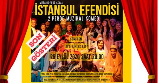 Kobat Sanat Tiyatrosu'ndan müzikal komedi ''İstanbul Efendisi'' için biletler 40 TL yerine 32 TL! 26 Eylül 2020 / 20:00 / Eryaman Göksu Parkı Açıkhava