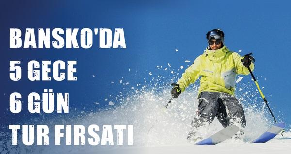 Bansko'da 5 gece 6 gün konaklamalı kayak turu fırsatını kaçırmayın!