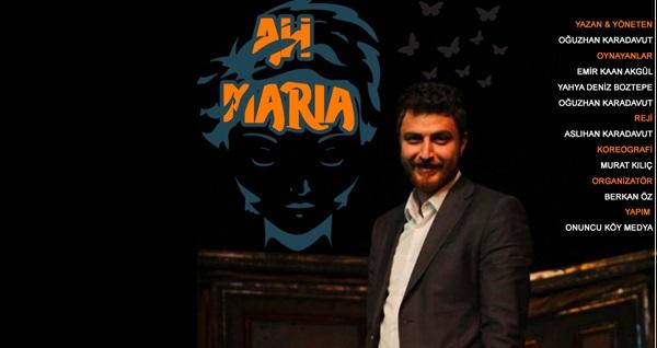 Ah Maria oyununa biletler 56 TL yerine 35 TL! 28 Kasım 2020 / 19:30 / Dört Mevsim Tiyatro Salonu