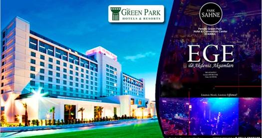 The Green Park Hotel PARK SAHNE'de her Cuma ve Cumartesi Ege ve İdil Ağaoğlu ile Akdeniz akşamları programı ve limitsiz yerli içecekli fiks menü 119 TL! Fırsatın geçerlilik tarihi için DETAYLAR bölümünü inceleyiniz.