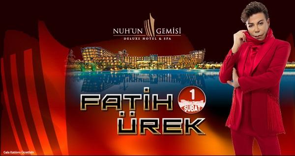 Nuh'un Gemisi Deluxe Hotel & Spa'da FATİH ÜREK Galası ile 2 gece UHD uçaklı konaklama paketleri