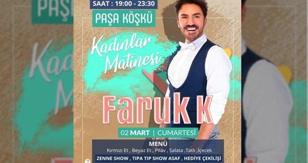 Paşa Köşkü'nde zengin lezzetler ve 'Faruk K' eğlencesi eşliğinde Kadınlar Matinesi