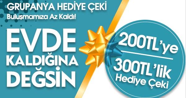 Grupanya'dan Muhteşem Kampanya! 200 TL'ye 300 TL'lik Hediye Çeki! Fırsatın geçerlilik tarihi için DETAYLAR bölümünü inceleyiniz.
