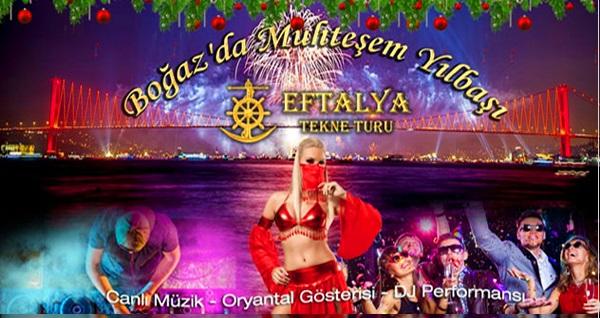 Eftelya Tekne ile Boğaz'da enfes içeriklerle dolu yılbaşı programı