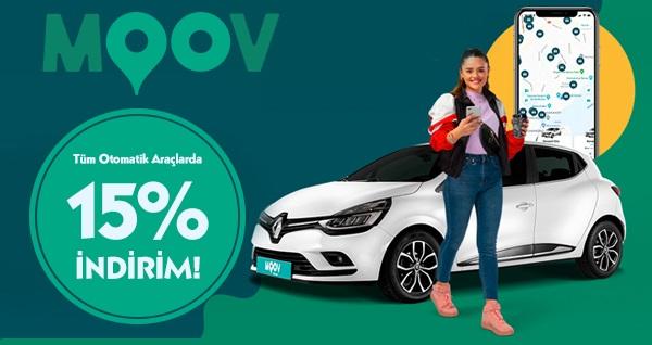 Tüm otomatik araçlarda geçerli %15 indirim ile MOOV'LA! Fırsatın geçerlilik tarihi için DETAYLAR bölümünü inceleyiniz.
