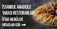 İstanbul anadolu restoranları iftar fırsatları