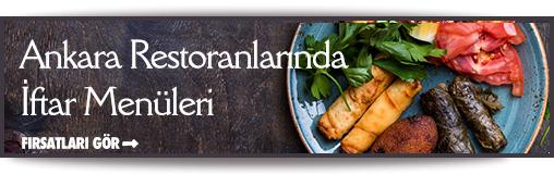 Ankara restoranları iftar fırsatları