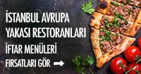 İstanbul avrupa restoranları iftar fırsatları